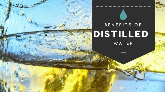 Distilled Water Benefits